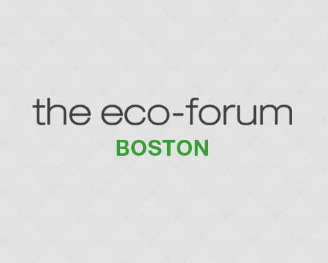 The Eco Forum – Boston
