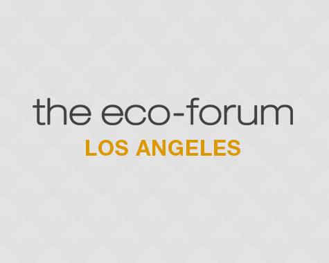 The Eco Forum – LA